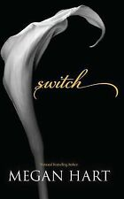 Switch by Hart, Megan (2012, Paperback Book)