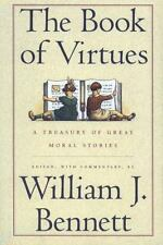 The Book of Virtues:  A Treasury of Great Moral Stories  (ExLib/NoDust)