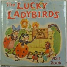 HILDA BOSWELL: THE LUCKY LADYBIRDS - A PIXIE BOOK :1st HB UK 1940 DUST JACKET