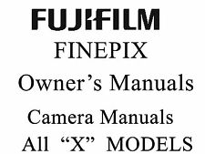 Fuji FujiFilm FinePix User Guide Operator Manual all X Models
