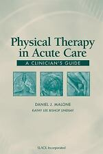 PHYSICAL THERAPY IN ACUTE CARE - NEW PAPERBACK BOOK