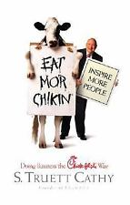 EAT MOR CHIKIN NSPIRE MORE PEOPLE BUSINESS THE CHICK-FIL-A WAY HARDBACK BOOK
