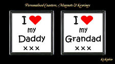 I Love my Daddy  I Love my Grandad  Drinks Coaster Birthday Fathers Day Gift