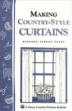 Making Country-style Curtains, Casey, Barbara Farkas, Used; Good Book