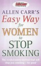 Allen Carrs Easy Way for Women to Stop Smoking, Carr, Allen, Used; Very Good Boo
