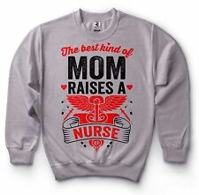 Nurse Mom Sweatshirt Gift for Mother from Nurse Daughter Mother's Day Gift