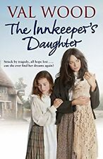 The Innkeepers Daughter, Wood, Val, Used; Very Good Book