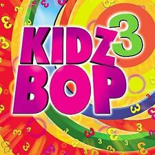 Kidz Bop 3 KIDZ BOP Kids Audio CD