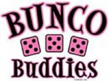 Bunco Buddies White T-Shirt Sizes Small to 3XLarge ~Great Gift~