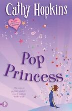 Pop Princess (Truth, Dare, Kiss, Promise), Cathy Hopkins, Used; Acceptable Book