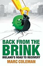 Back From The Brink: Irelands Road to Recovery, Coleman, Marc, Used; Very Good B