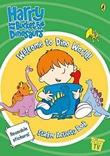 Harry and His Bucket Full of Dinosaurs: Welcome to Dino World! Sticker Activity
