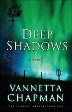 The Remnant: Deep Shadows 1 by Vannetta Chapman (2016, Paperback)