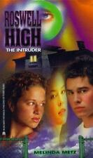 The Intruder: Roswell High #5 (Roswell High, No 5) Metz, Melinda Paperback
