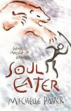 Soul Eater: Book 3: Bk. 3 (Chronicles of Ancient Darkness), Paver, Michelle, Use