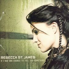 If I Had One Chance to Tell You Something, St. James, Rebecca