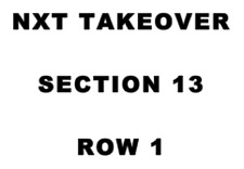 2 TICKETS - WWE NXT TAKEOVER - BARCLAYS CENTER - SATURDAY 8/19 BROOKLYN NEW YORK