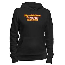 My Chicken is smarter than you! Women Hoodie
