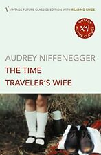The Time Travelers Wife (Reading Guide Edition), Niffenegger, Audrey, Used; Very