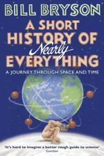 A Short History Of Nearly Everything by Bill Bryson [Paperback]