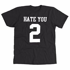 Hate You 2 Funny Men's T-Shirt