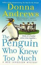 The Penguin Who Knew Too Much (Meg Langslow Mysteries) Andrews, Donna Mass Mark