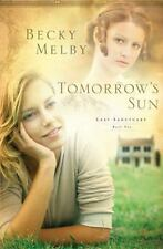 Tomorrow's Sun (Lost Sanctuary) Melby, Becky Paperback