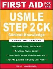 First Aid for the USMLE Step 2 CK Le, Tao, Bhushan, Vikas Paperback