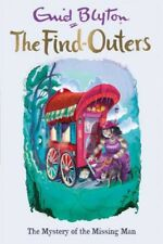 The Find-Outers: 13: The Mystery Of The Missing Man by Enid Blyton [Paperback]