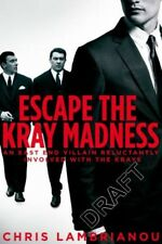 Escape The Kray Madness by Chris Lambrianou [Paperback]