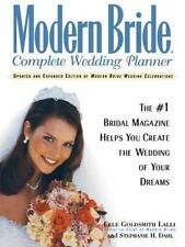 Modern Bride Complete Wedding Planner: The #1 Bridal Magazine Helps You Create