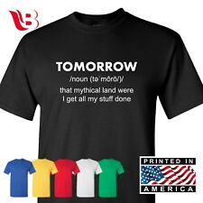 Tomorrow Procrastinate Sarcastic Funny Joke College Humor T shirt Tee Top Sm-3Xl