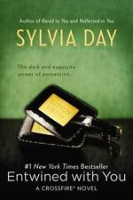 A Crossfire Novel: Entwined with You 3 by Sylvia Day (2013, Paperback)