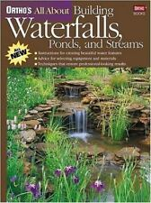All about Building Waterfalls, Fish Ponds, and Streams by Ortho Books