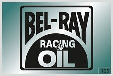 Bel-Ray - sticker on car - HIGH QUALITY - different colors - №135
