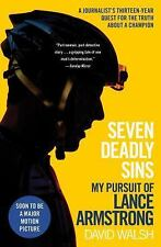 Seven Deadly Sins : My Pursuit of Lance Armstrong by David Walsh (2015, Paperba…
