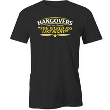 Hangovers Gods Way Of Saying You Kicked Ass Last Night T-Shirt Drinking Drunk Be