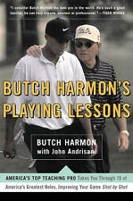 Butch Harmon's Playing Lessons: Improving Your Game Shot by Shot, Good Condition