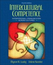 Intercultural Competence: Interpersonal Communication Across Cultures (4th Edit