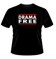 DRAMA FREE T-Shirt S-2XL adult humor queen