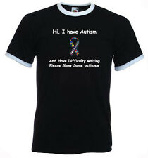 40a. Autism Adults T-shirts - I have Autism, Difficulty waiting, Show patience