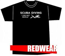 I See Wet People Scuba Diving T-shirt by Redwear