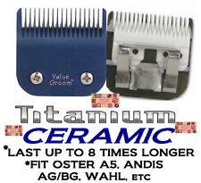 ValueGroom PRO TITANIUM CERAMIC BLADE*Fit Oster A5,Andis AG,Wahl,Laube Clippers