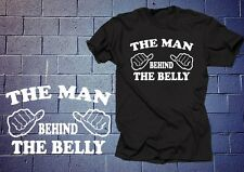 The Man Behind The Belly T Shirt Dad Maternity T-shirt Funny Shirt Tee Maternity