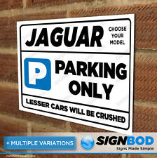 Parking Sign Gift for Jaguar Owner - Birthday Present for Men or Women