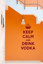 Keep Calm and Drink Vodka - funny Wall Stickers & Wall Decal. 30cm x 55cm