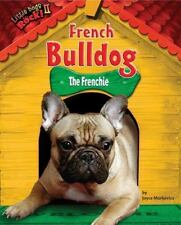French Bulldog: The Frenchie (Little Dogs Rock! II)