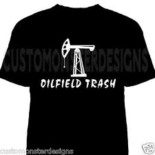 Oilfield Trash Shirt Style4 Custom T shirt