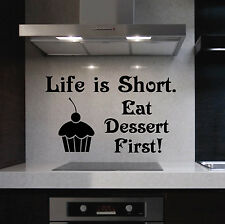 Vinyl Wall Lettering Life is Short Eat Dessert First Cupcake Kitchen Quote