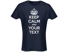 "Keep Calm And ""Your Text"" Personalised Womens T-Shirt (12 Colours)"